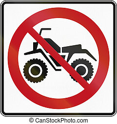 Regulatory road sign in Quebec, Canada - No ATVs.