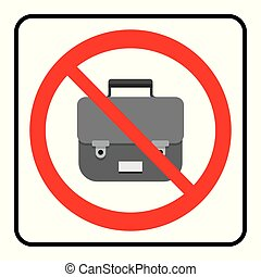 No Bags icon. Bags not allowed sign