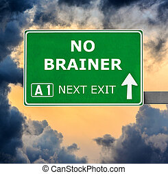 NO BRAINER road sign against clear blue sky