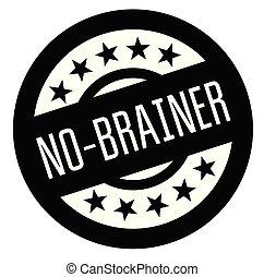 no brainer rubber stamp