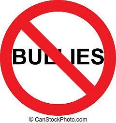 No bullies sign