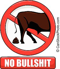 vector illustration of a no bullshit sign