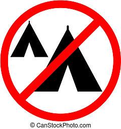 No camping - Creative design of no camping