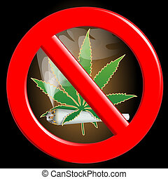 "No cannabis - Illustration of the sign ""no cannabis\"" on a..."