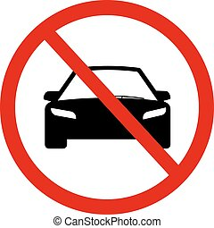 No Car sign illustration. - Circle Prohibited Sign For No...