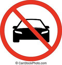 No Car sign illustration. - Circle Prohibited Sign For No...