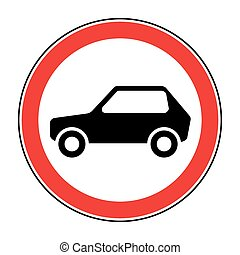 no car sign - No car road sign. Prohibit icon. Not allowed...