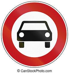 German traffic sign prohibiting thoroughfare of cars.
