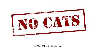 No cats - Rubber stamp with text no cats inside, vector...