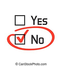 No checked with red marker line, no selected with red tick and circled, yes no concept of motivation, voting, test, negative answer, poll, selection, choice modern vector illustration design on white