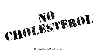 No Cholesterol rubber stamp. Grunge design with dust...
