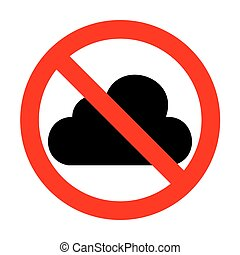 No Cloud sign illustration.