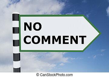 No Comment concept - Render illustration of No Comment title...