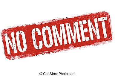 No comment sign or stamp on white background, vector illustration