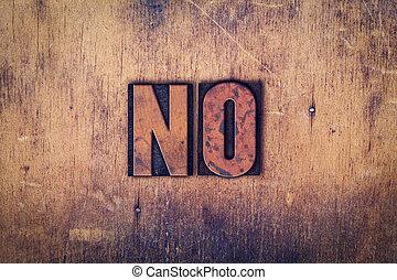 No Concept Wooden Letterpress Type