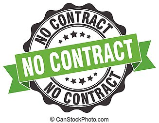 no contract stamp. sign. seal