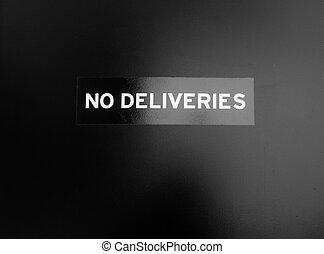 No deliveries