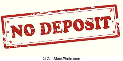 No deposit - Rubber stamp with text no deposit inside,...