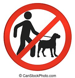 no dog sign - No dog sign. Not dogs. No crossing with dogs -...