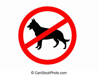 No dogs allowed sign isolated - Sign warning of no dogs ...