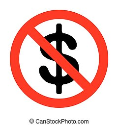 No Dollars sign illustration. USD currency symbol. No Money label.