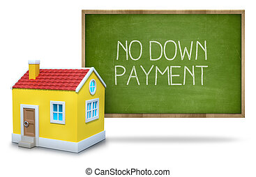 No down payment Blackboard with 3d house
