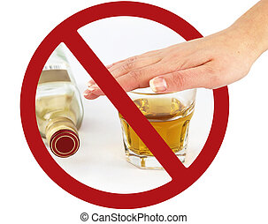 No drink sign - A glass of whisky in a prohibition sign