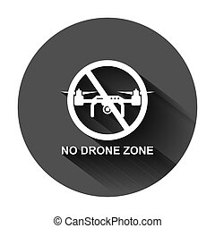 No drone zone sign icon in flat style. Quadrocopter ban vector illustration on black round background with long shadow. Helicopter forbidden flight business concept.
