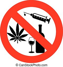 No drugs and alcohol sign, no addiction concept