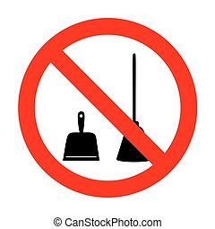 No Dustpan vector sign. Scoop for cleaning garbage housework dustpan equipment. No.