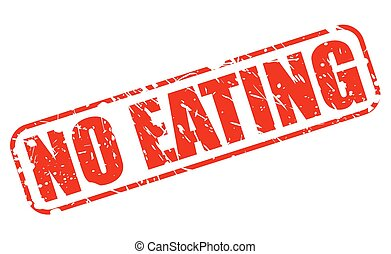 NO EATING red stamp text