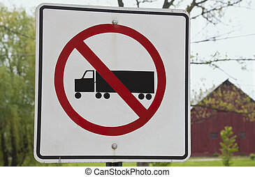 No entrance for trucks sign