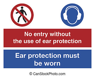 No Entry Ear Protection - No Entry Without Ear Protection
