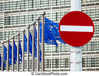 No entry sign in front of EU government building - No entry...