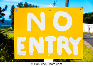 No Entry sign in white and yellow colors