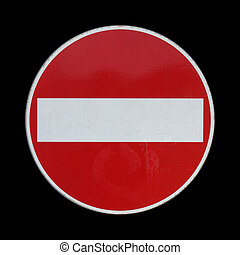 No entry sign - No entry traffic sign over black background