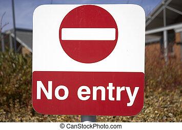 No Entry sign - A no entry sign