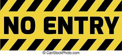 No entry sign yellow with stripes, road sign variation. Bright vivid sign with warning message.