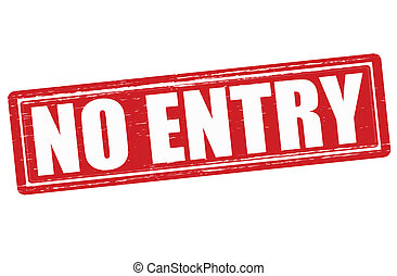 No entry - Stamp with text no entry inside, vector ...