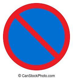 No entry traffic sign vector illustration -Blue red Circle road symbol.