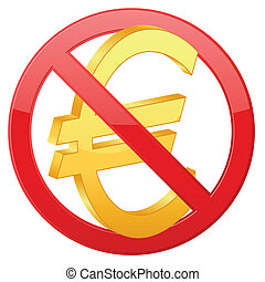 no euro - Prohibition euro sign on white background. Vector ...