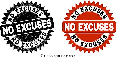 NO EXCUSES Black Rosette Stamp with Corroded Style
