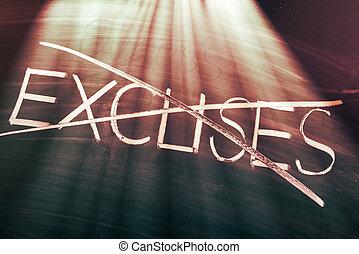No excuses concept, conceptual words on blackboard