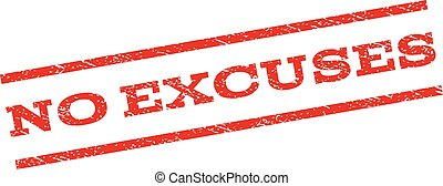 No Excuses Watermark Stamp