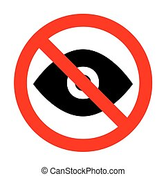 No Eye sign illustration.