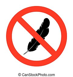 No Feather sign illustration.