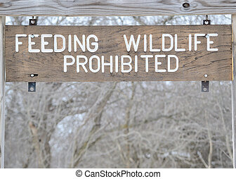 No Feeding Wildlife Sign