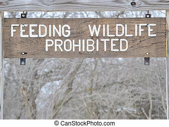 No Feeding Wildlife Sign