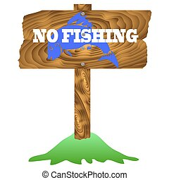No Fishing Wooden Sign Isolated