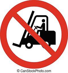 No forklift sign - Vector prohibition sign - no forklift